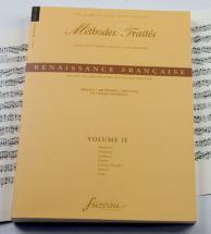Trachier O. - Methodes Et Traites Renaissance Vol.2, Serie Ix Renaissance France - Fac-simile Fuzeau