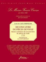 Caix D'hervelois L. De - Second Livre De Pieces De Viole Avec Basse Continue, 1719 - Fac-simile