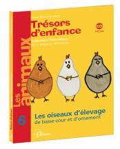 Grosser Anne-marie - Tresors D'enfance Vol.6 + Cd : Les Oiseaux D'elevage De Basse Cour Et D'ornemen