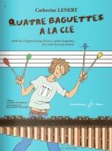 Lenert Catherine - Quatre Baguettes A La Cle - Methode D'apprentissage Du Jeu A Quatre Baguettes