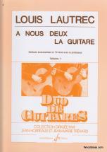 Lautrec Louis - A Nous Deux La Guitare Vol.1