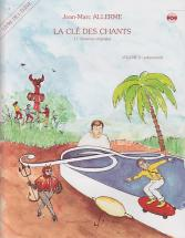 Allerme Jean-marc - La Cle Des Chants Vol.2 (eleve)
