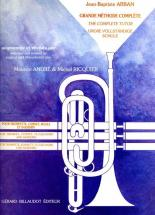 Arban Jean-baptiste - Grande Methode Complete Pour Trompette, Cornet, Bugle and Saxhorn