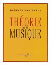 Casterede Jacques - Theorie De La Musique