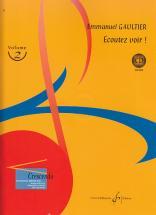 Gaultier Emmanuel - Ecoutez Voir! Vol.2 + Cd