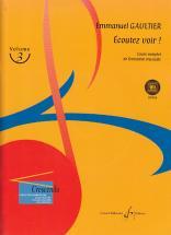 Gaultier Emmanuel - Ecoutez Voir! Vol.3 + Cd
