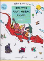 Baraud Sylvie - Solfier Pour Mieux Jouer Vol.2