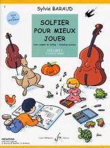 Baraud Sylvie - Solfier Pour Mieux Jouer Vol.1 (professeur)