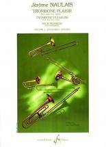 Naulais Jerome - Trombone Plaisir Vol.1