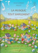 Jollet Jean-clement - La Musique Tout Simplement Vol.1 (eleve)