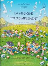 Jollet Jean-clement - La Musique Tout Simplement Vol.4 (eleve)