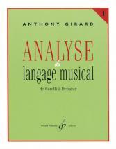 Girard Anthony - Analyse Du Langage Musical Vol.1 : De Corelli A Debussy