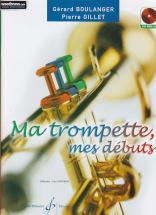 Boulanger G./gillet P. - Ma Trompette Mes Débuts + Cd