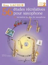 Lacour Guy - 56 Etudes Recreatives Vol.2 + Cd, 26 Etudes - Saxophone