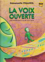 Piganiol Emmanuelle - La Voix Ouverte échauffement Vocal + Cd