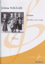 Naulais Jerome - Oceane - Flute, Trio A Cordes