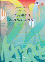 Jollet Jean-clement - La Musique Tout Simplement Vol.6 (eleve)