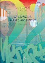 Jollet Jean-clement - La Musique Tout Simplement Vol.7 (eleve)