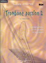 Martin Gilles - Trombone Passion Vol.2 + Cd - Trombone, Piano