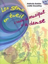 Barbier Nathalie / Gasseling Joelle - Les Sens En Eveil - A Travers La Musique Et La Danse + Cd