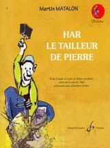 Matalon, M. - Har, Le Tailleur De Pierre - Livre + Cd