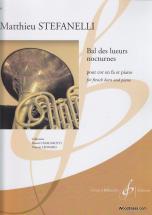 Stefanelli M. - Bal Des Lueurs Nocturnes - Cor