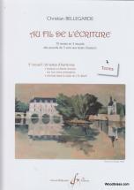 Bellegarde C. - Au Fil De L'ecriture  2eme Recueil - Textes