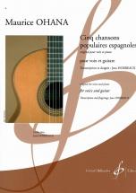 Ohana Maurice - Cinq Chansons Populaires Espagnoles - Voix and Guitare