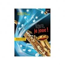 Fourmeau J.y. - Ecoute Je Joue Vol.1 - Saxophone
