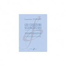 Cuniot Laurent - Les Couleurs Silencieuses - Trio