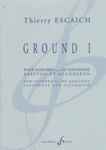 Escaich Thierry - Ground I - Saxhorn Ou Saxophone Baryton Et Accordeon