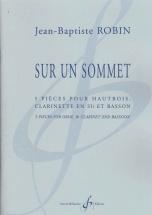 Robin Jean-baptiste - Sur Un Sommet - Hautbois, Clarinette En Sib Et Basson