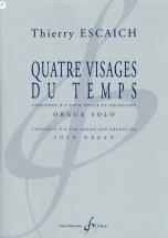 Escaich Thierry - Quatre Visages Du Temps - 3e Concerto Pour Orgue Et Orchestre - Orgue Solo
