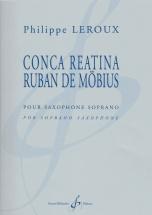 Leroux Philippe - Conca Reatina Ruban De Mobius - Saxophone Soprano
