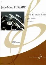 Fessard Jean-marc - Mes 20 Etudes Faciles - Clarinette