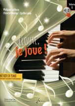 Lefevre Philippe - Ecoute Je Joue ! Vol.1 - Piano