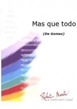 Gomez - Mas Que Todo