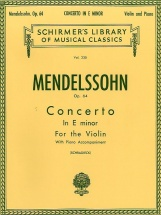 Felix Mendelssohn Concerto In E Minor Op.64 - Violin