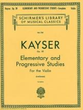 Kayser H.f. - 36 Elementary And Progressive Studies Complete Op.20 - Violon