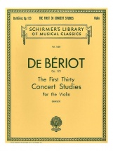 De Beriot Ch.-a. - First Thirty Concert Studies For Solo Violin