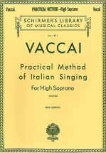 Nicola Vaccai Practical Method Of Italian Singing For High Soprano - Choral