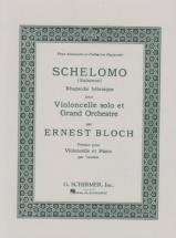 Bloch Ernest - Schelomo - Violoncelle & Piano