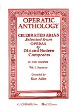 Operatic Anthology Vol. 1 - Soprano Et Piano
