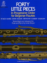 Forty Little Pieces In Progressive Order For Beginner - Flute