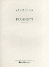 Karel Husa Frammenti For Organ - Organ