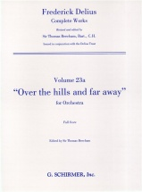 Frederick Delius - Over The Hills And Far Away - Orchestra