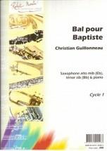 Guillonneau C. - Bal Pour Baptiste, Alto Ou Tnor