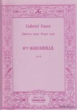 Faure Gabriel - Barcarolle N°6 Op.70 - Piano