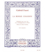 Faure G. - Bonne Chanson Op.61 - Voix Moyenne, Piano