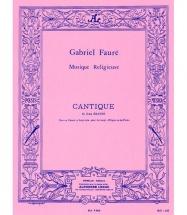 Faure G. - Cantique De Jean Racine - 2 Voix Et Piano